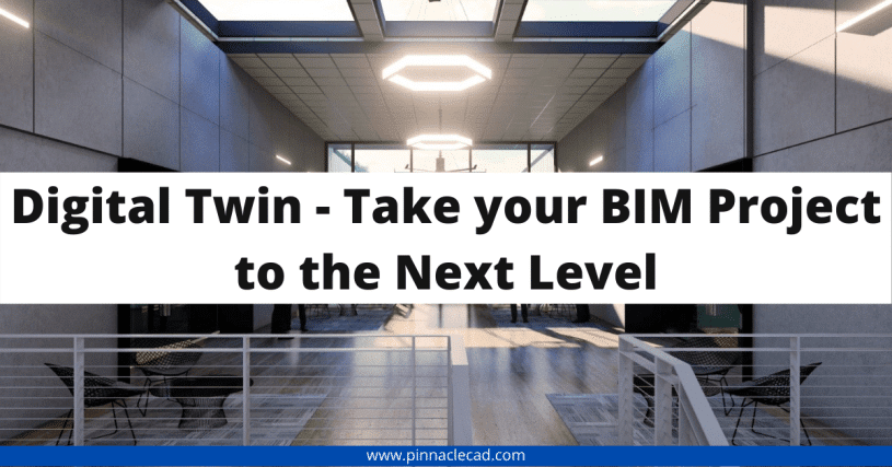 Digital Twin – Take your BIM Project to the Next Level
